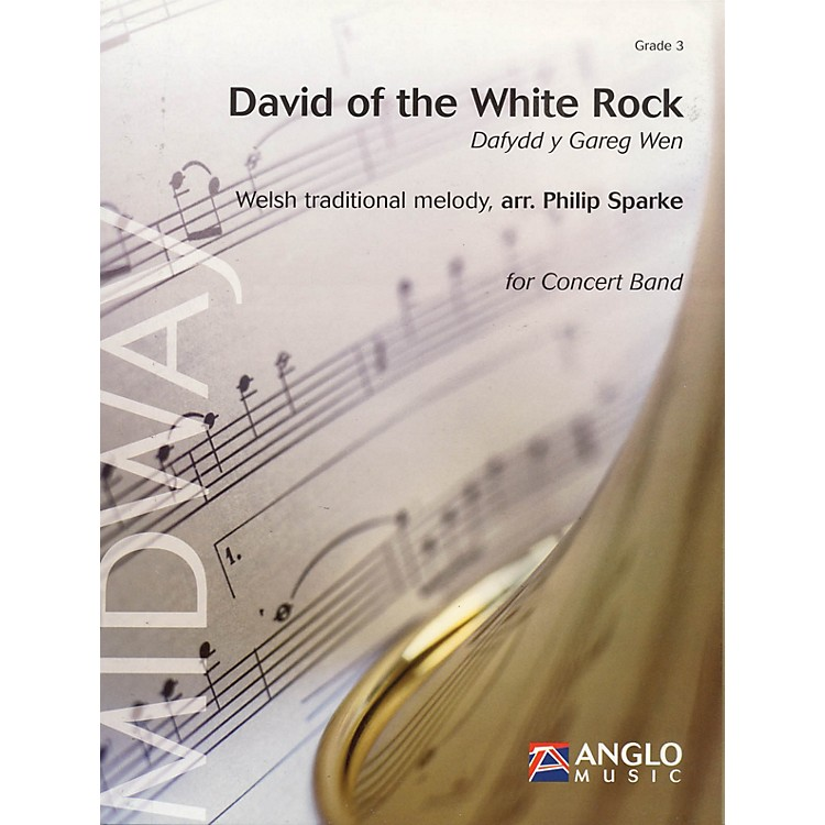Anglo Music PressDavid of the White Rock (Dafydd y Gareg Wen) (Grade 3 - Score Only) Concert Band Level 3 by Philip Sparke