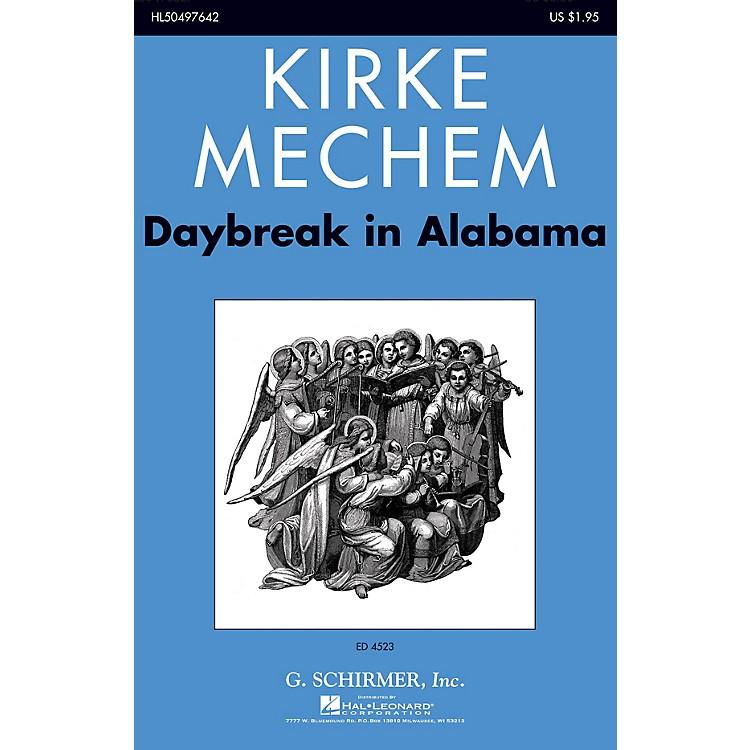 G. SchirmerDaybreak in Alabama SATB a cappella composed by Kirke Mechem
