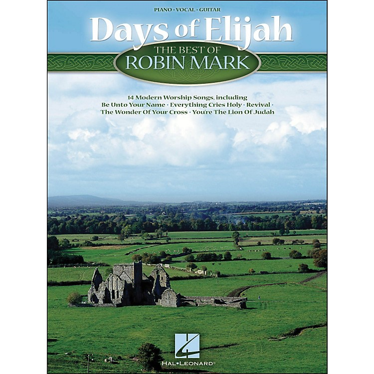 Hal Leonard Days Of Elijah The Best Of Robin Mark arranged for piano, vocal, and guitar (P/V/G)