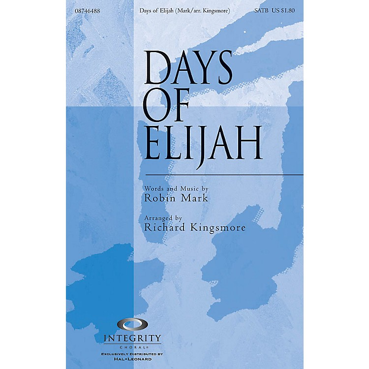 Integrity MusicDays of Elijah CD ACCOMP Arranged by Richard Kingsmore