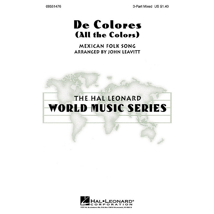 Hal LeonardDe Colores (All the Colors) 3-Part Mixed arranged by John Leavitt