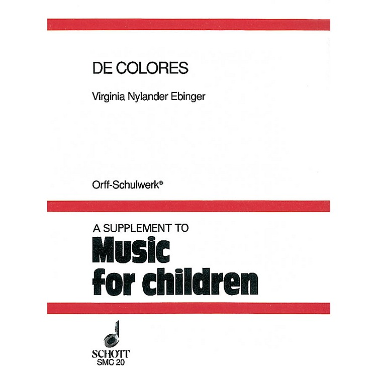 SchottDe Colores (Folklore from the Hispanic Tradition) Schott Series