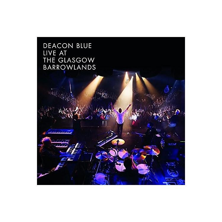 AllianceDeacon Blue - Live At The Glasgow Barrowlands