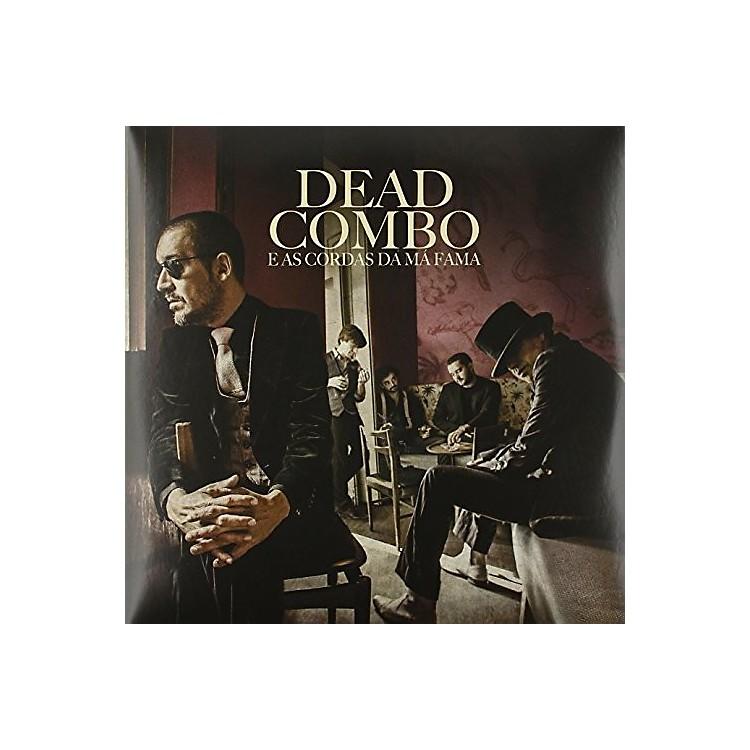 AllianceDead Combo - Dead Combo & As Cordas Da Ma Fama
