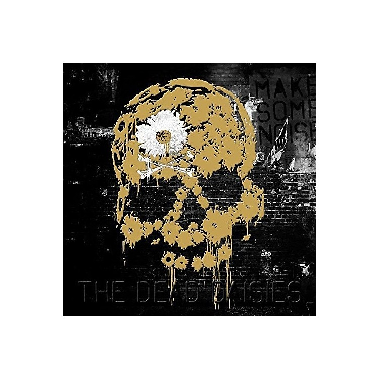 Alliance Dead Daisies - Make Some Noise