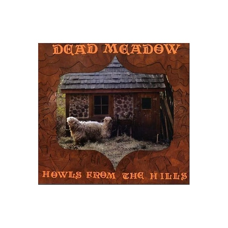 AllianceDead Meadow - Howls from the Hills