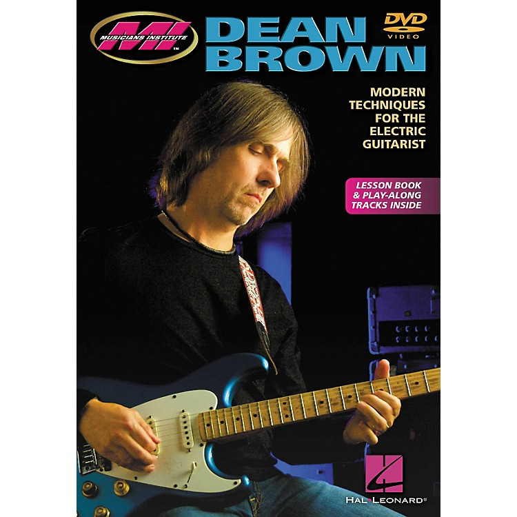 Hal LeonardDean Brown - Modern Techniques for the Electric Guitarist DVD