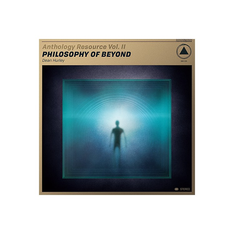 Alliance Dean Hurley - Anthology Resource Vol. Ii: Philosophy Of Beyond