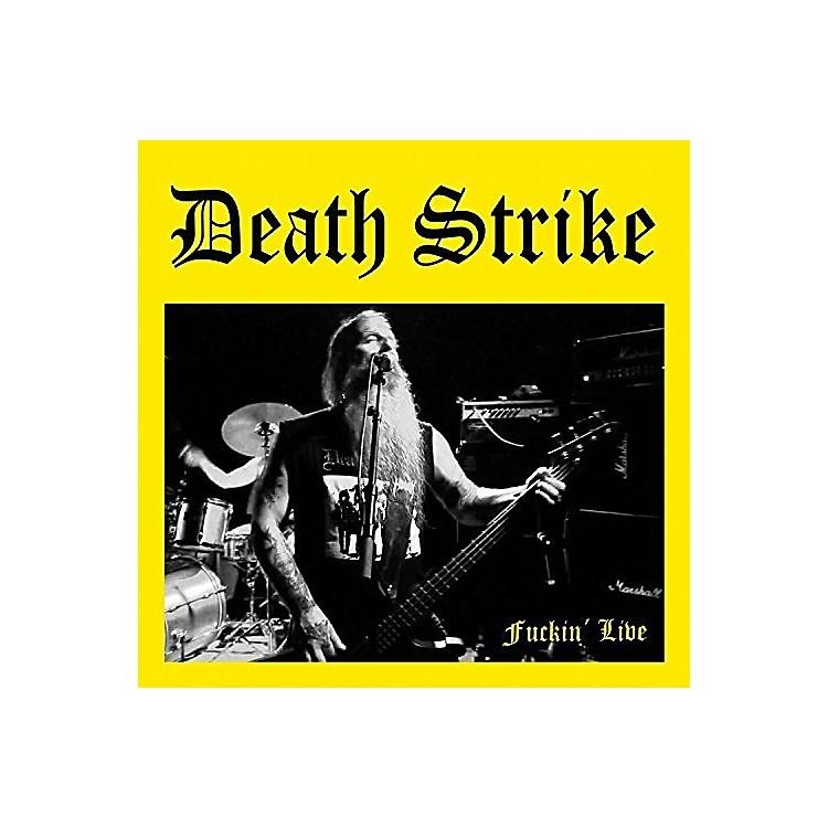 AllianceDeath Strike - Fuckin' Live