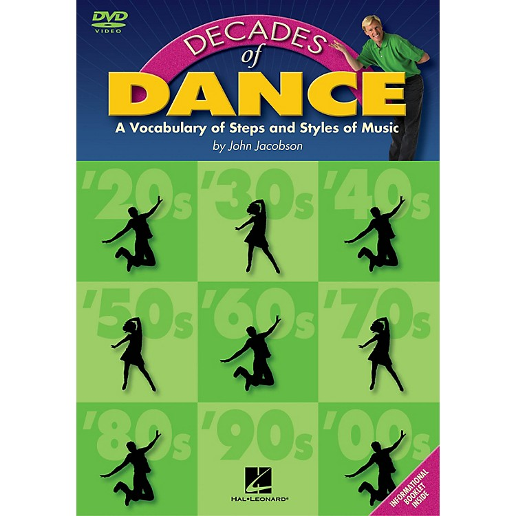 Hal LeonardDecades of Dance (A Vocabulary of Music Steps and Styles) Composed by John Jacobson