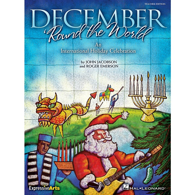 Hal LeonardDecember 'Round the World (An International Holiday Celebration) ShowTrax CD Composed by Roger Emerson