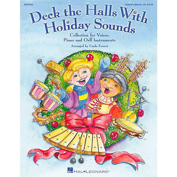 Hal LeonardDeck The Halls With Holiday Sounds Song Collection for Voice and Orff Instruments Vocal 10-Pack