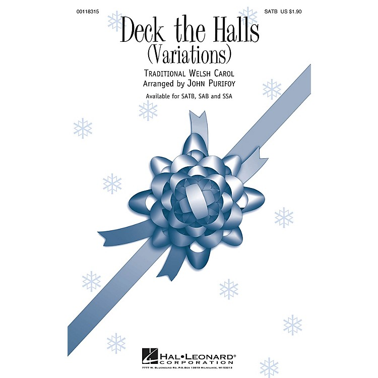 Hal LeonardDeck the Halls (Variations) SATB arranged by John Purifoy