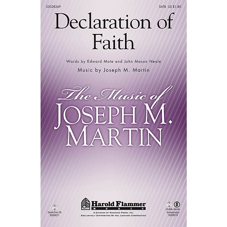 Shawnee Press Declaration of Faith ORCHESTRA ACCOMPANIMENT Composed by Joseph M. Martin