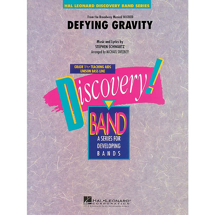Hal LeonardDefying Gravity (from Wicked) Concert Band Level 1.5 Arranged by Michael Sweeney