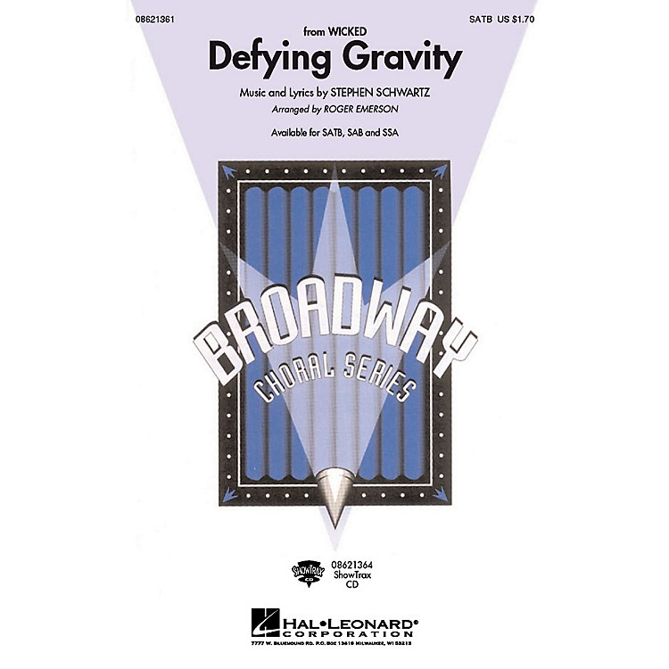 Hal LeonardDefying Gravity (from Wicked) ShowTrax CD Arranged by Roger Emerson