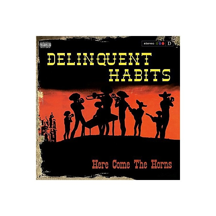 AllianceDelinquent Habits - Here Come The Horns
