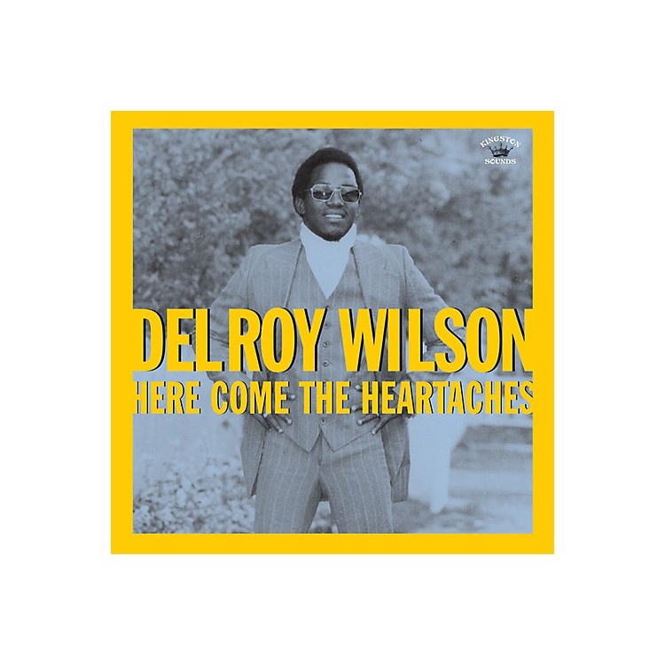 AllianceDelroy Wilson - Here Comes The Heartaches