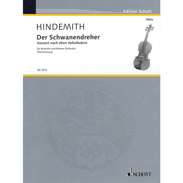 SchottDer Schwanendreher (1935-1936) (After Old Folksongs Viola and Piano) Schott Series by Paul Hindemith