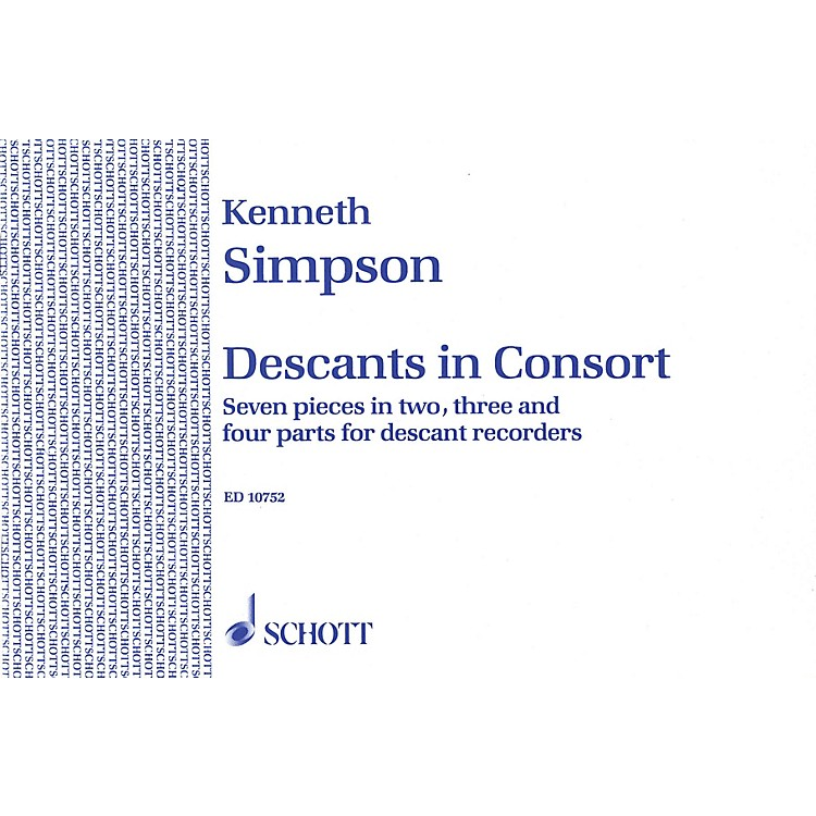 Schott Descants in Consort Schott Series Softcover  by Kenneth Simpson