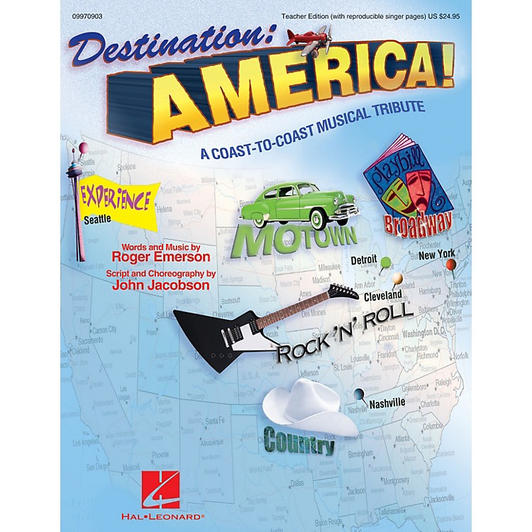 Hal LeonardDestination: America! (A Coast-to-Coast Musical Tribute) ShowTrax CD by Roger Emerson, John Jacobson