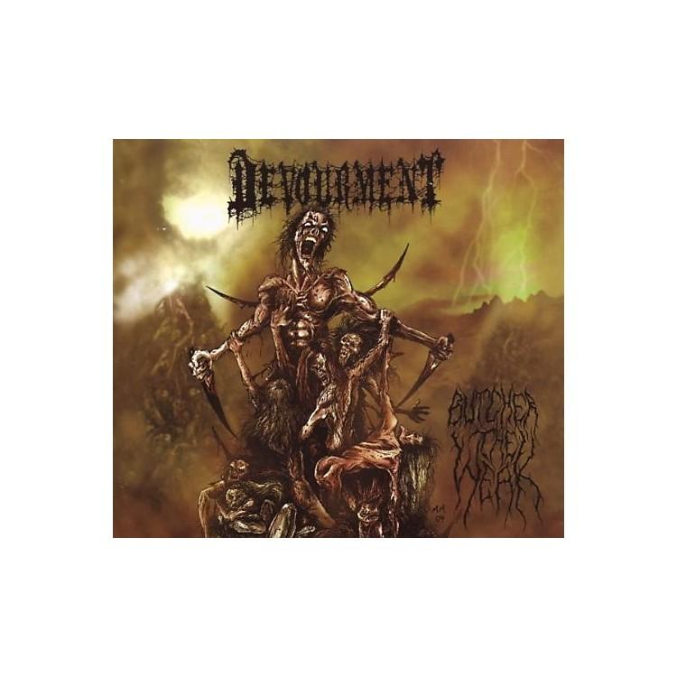 AllianceDevourment - Butcher The Weak