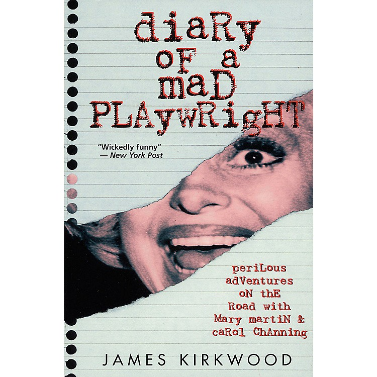Applause Books Diary of a Mad Playwright Applause Books Series Softcover Written by James Kirkwood