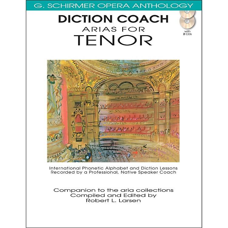 G. SchirmerDiction Coach Arias for Tenor - G Schirmer Opera Anthology Book/2CDs
