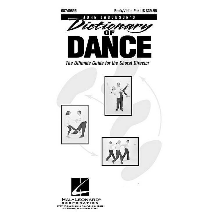 Hal LeonardDictionary Of Dance - The Ultimate Guide for the Choral Director (Book/DVD)