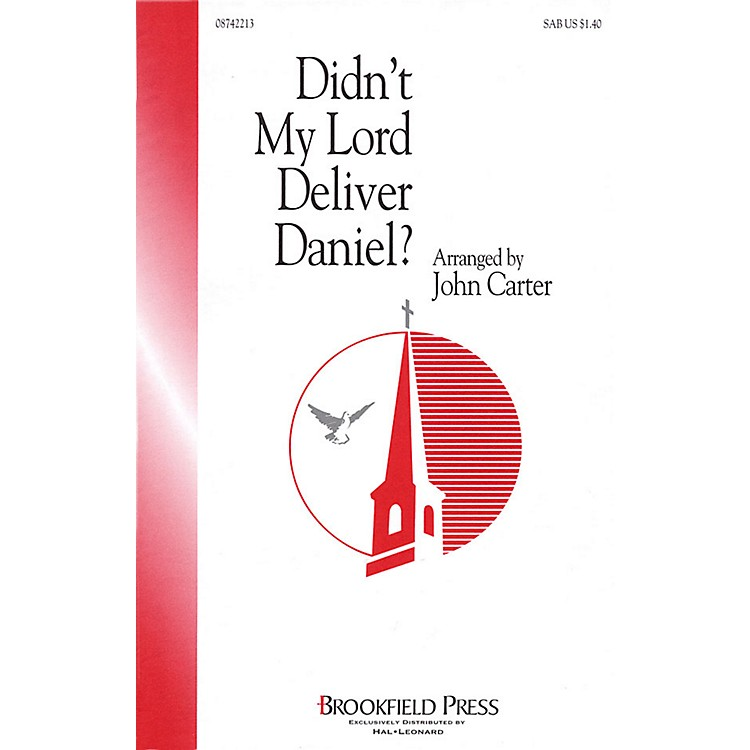 Hal Leonard Didn't My Lord Deliver Daniel? SAB arranged by John Carter