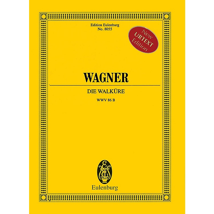 EulenburgDie Walküre (Study Score) Misc Series Hardcover Composed by Richard Wagner Edited by Christa Jost