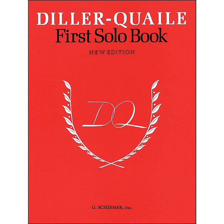 G. Schirmer Diller-Quaile First Solo Book New Edition By Diller