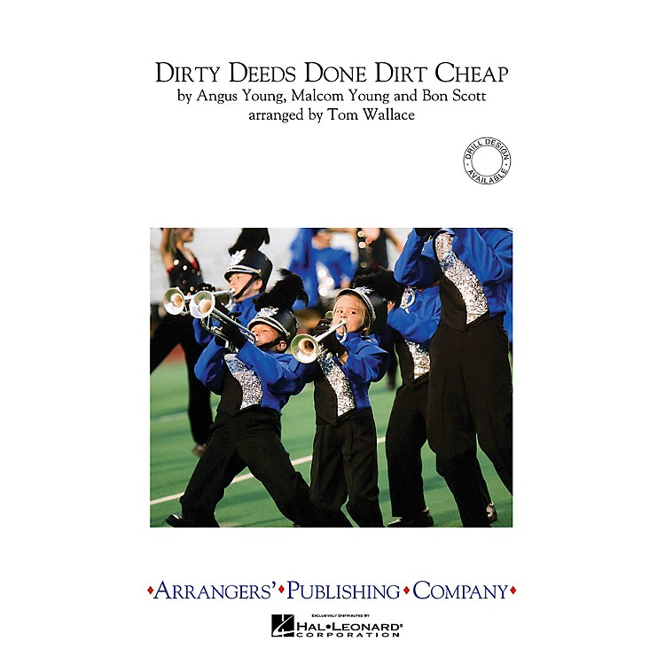 ArrangersDirty Deeds Done Dirt Cheap Marching Band Level 3 by AC/DC Arranged by Tom Wallace