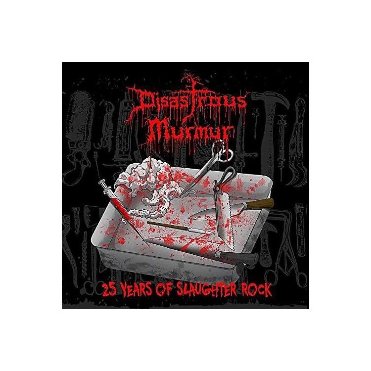AllianceDisastrous Murmur - 25 Years Of Slaughter Rock