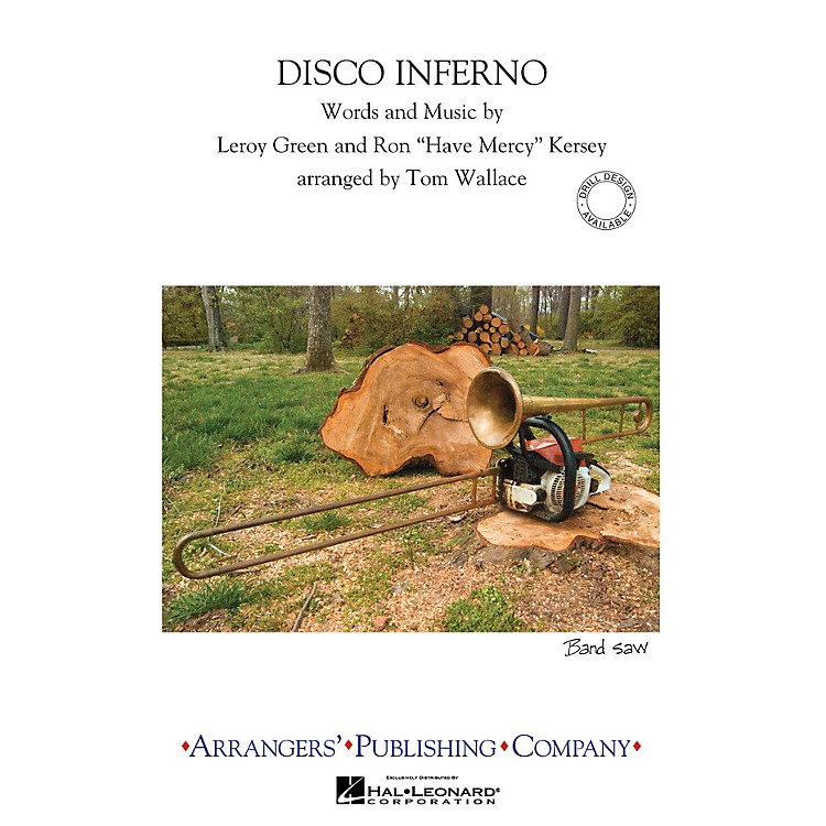 Arrangers Disco Inferno Marching Band Level 3 Arranged by Tom Wallace