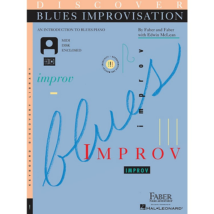 Faber Piano AdventuresDiscover Blues Improvisation Faber Piano Adventures® Series Written by Nancy Faber