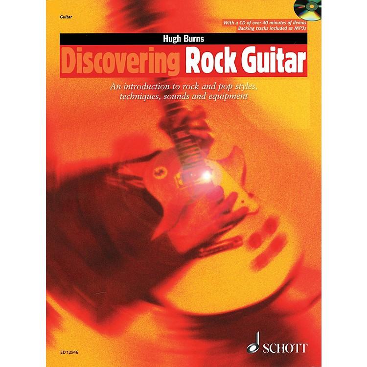 SchottDiscovering Rock Guitar (Rock and Pop Styles, Techniques, Sounds, Equipment) Guitar Series by Hugh Burns