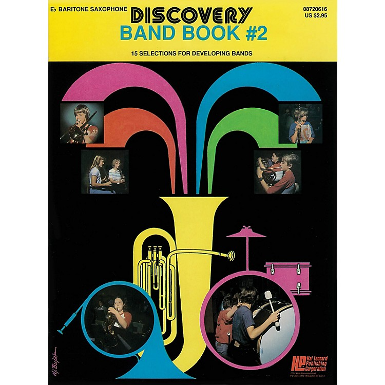 Hal LeonardDiscovery Band Book #2 (E Flat Baritone Saxophon) Concert Band Level 1 Composed by Anne McGinty