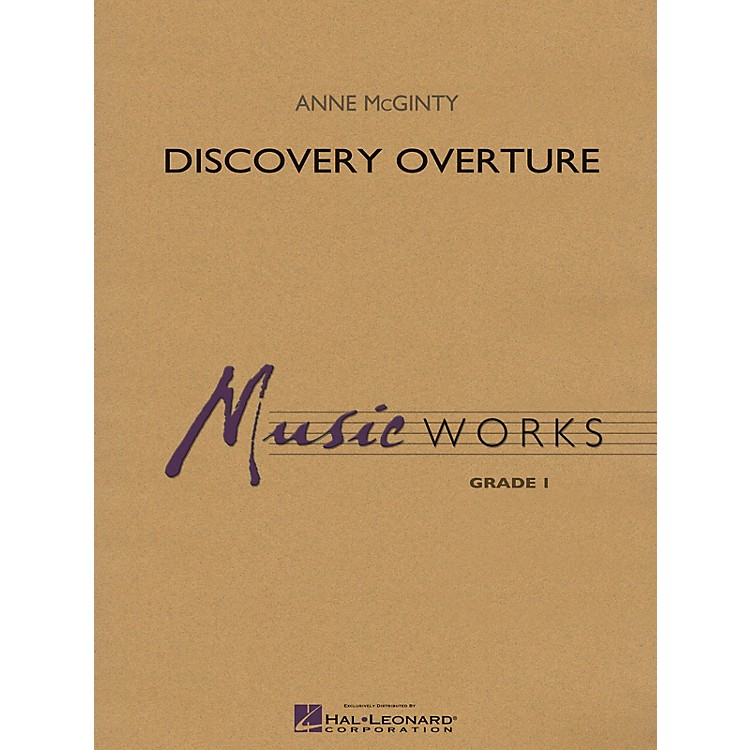 Hal LeonardDiscovery Overture Concert Band Level 1 Composed by Anne McGinty