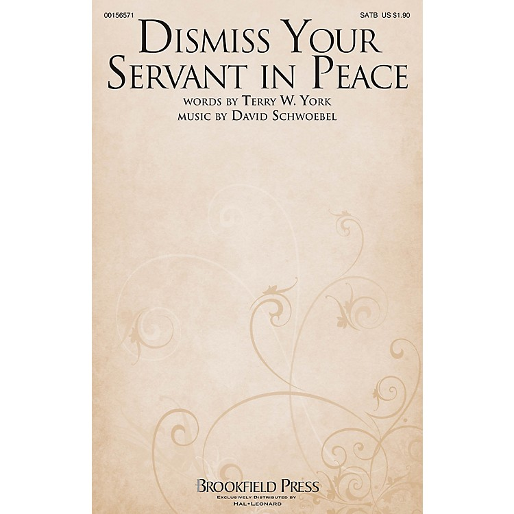 Brookfield Dismiss Your Servant in Peace SATB composed by David Schwoebel