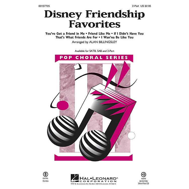 Hal LeonardDisney Friendship Favorites (Medley) 2-Part arranged by Alan Billingsley