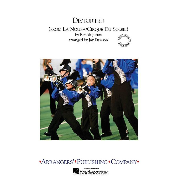 ArrangersDistorted Marching Band Level 3 by Cirque du Soleil Arranged by Jay Dawson