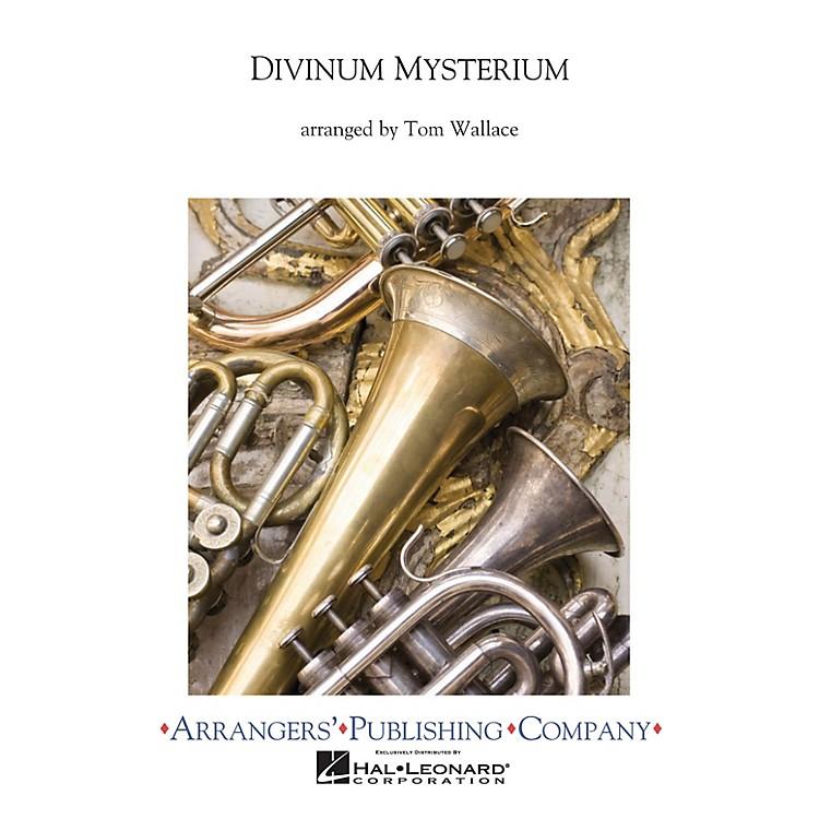 ArrangersDivinium Mysterium Concert Band Level 3 Arranged by Tom Wallace