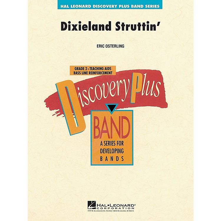 Hal LeonardDixieland Struttin' - Discovery Plus Concert Band Series Level 2 composed by Eric Osterling