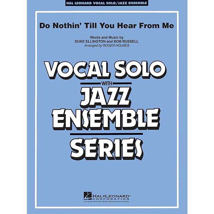Hal LeonardDo Nothin' Till You Hear From Me (Key: Eb) Jazz Band Level 3-4