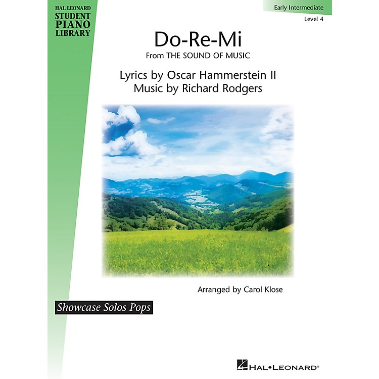Hal LeonardDo-Re-Mi (from The Sound of Music) for Early Intermediate Level 4 by Carol Klose