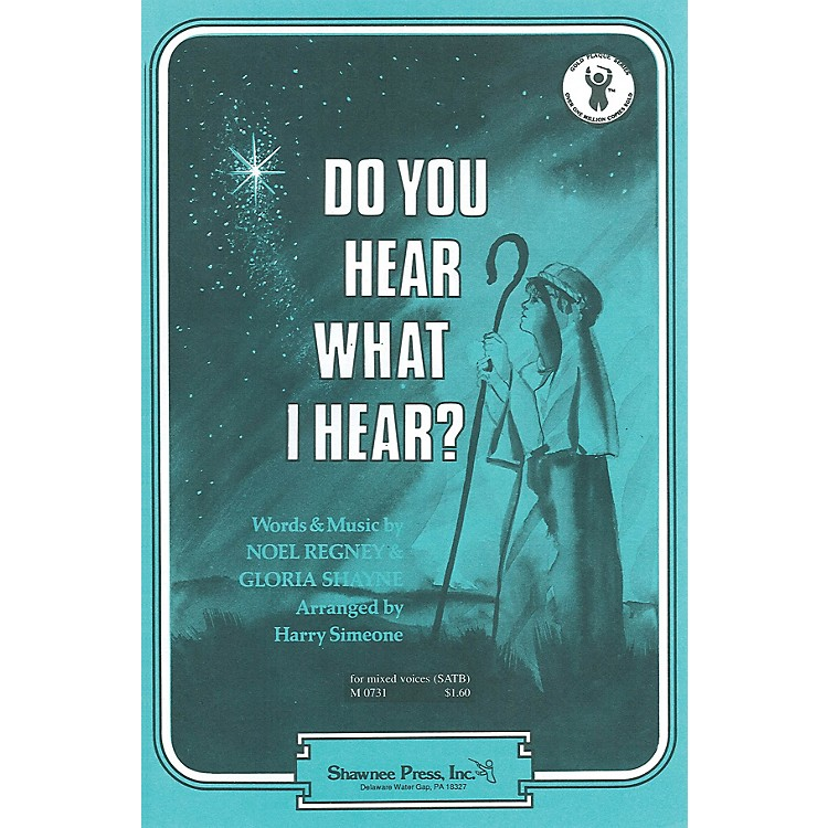 Shawnee Press Do You Hear What I Hear? SA Arranged by Harry Simeone