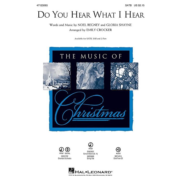 Hal LeonardDo You Hear What I Hear SATB arranged by Emily Crocker