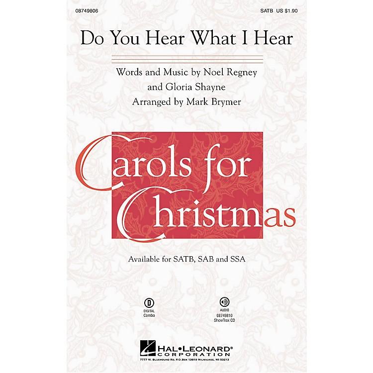 Hal LeonardDo You Hear What I Hear? SSA Arranged by Mark Brymer