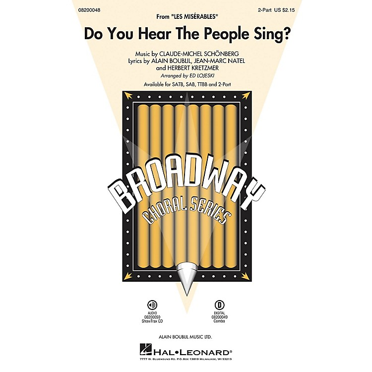 Hal LeonardDo You Hear the People Sing? (from Les Misérables) SAB Arranged by Ed Lojeski